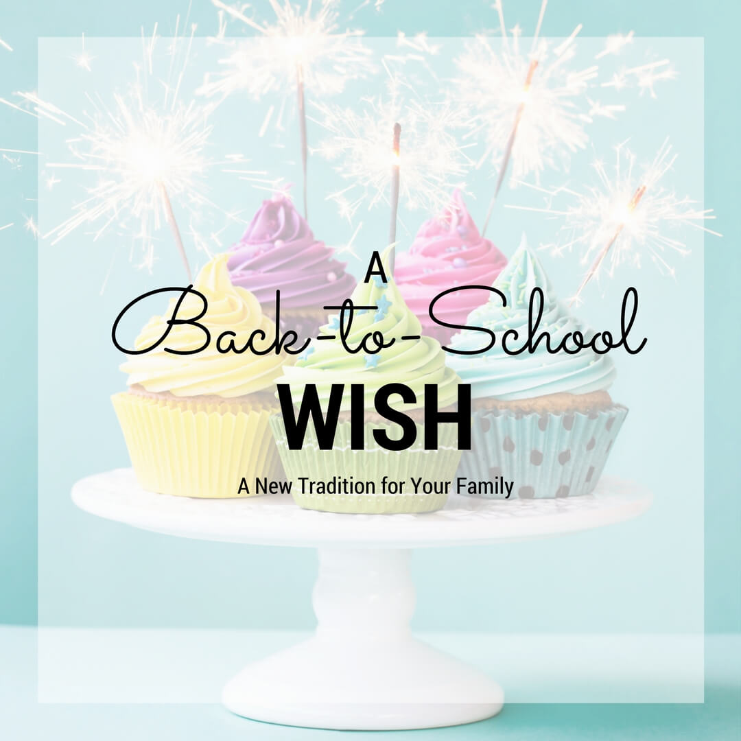 A Back to School Wish