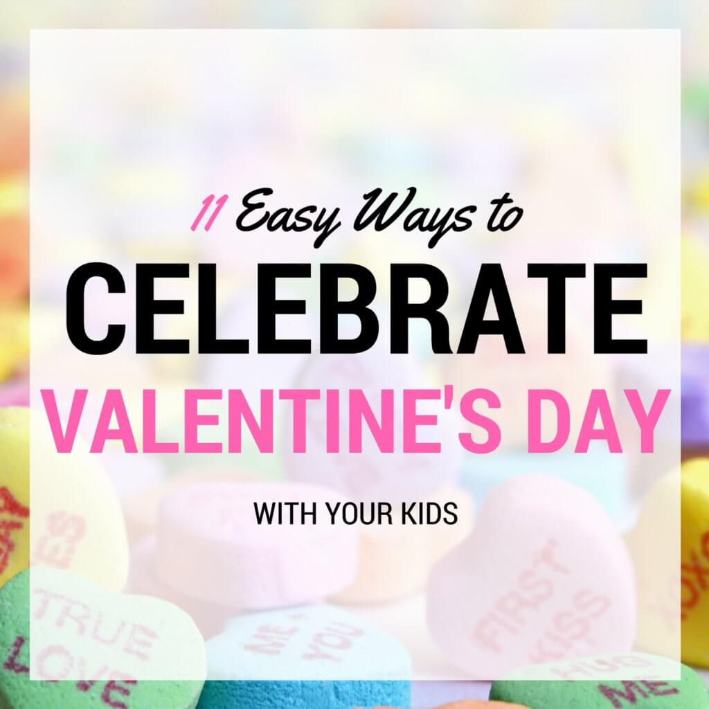 celebrate valentines day with kids
