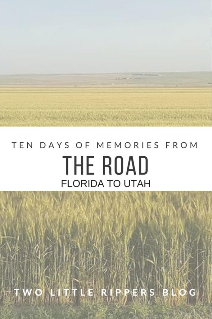1- days of memories from the road with Two Little Rippers- Florida to Utah and back